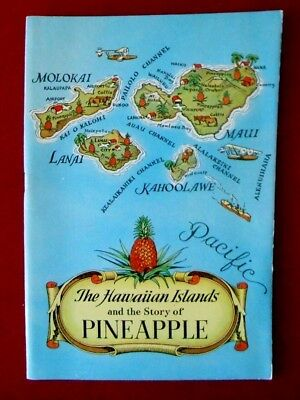Vtg 1940 The Hawaiian Islands & Story of Pineapple Advertising Booklet