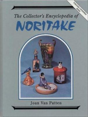 Collector's Encyclopaedia of Noritake byJoan Van Patten, Hardcover Book