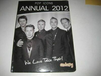 The Pop Icons Take That Annual: 2012