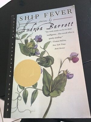 Ship Fever, Stories by Andrea Barret. Winner National Book Award