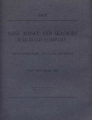 West Jersey and Seashore Railroad Company 17th Annual Report 1912 FREE SHIPPING