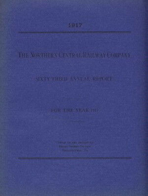 Northern Central Railway Company 63rd Annual Report 1917 FREE SHIPPING
