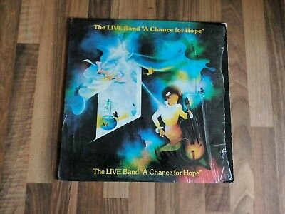 The Live Band Vinyl LP A Chance For Hope US 1982 VG+/Excellent