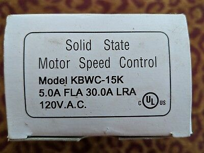 NEW Solid State Motor Speed Control Model KBWC-15K 5 Amp 120 V.A.C.