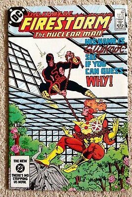 Fury Of Firestorm #28 (1984) 1st App Of Slipknot!  Nuclear Man!  Very Nice Copy!