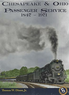Chesapeake & Ohio PASSENGER SERVICE, 1847-1971 -- (Out of Print NEW BOOK)