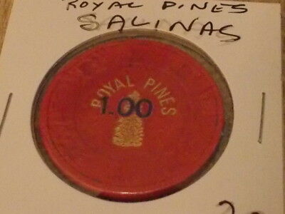 ROYAL PINES CASINO $1.00 hotel casino gaming chip ~ Salinas, CA