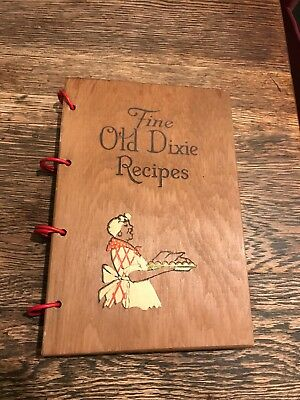Vintage cook book, wood bound, Fine Old Dixie Recipes, 322 old dixie recipes.
