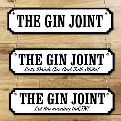 Gin Joint Sign The Gin Joint Plaque, Man cave Home Gin Bar Vintage Road Sign