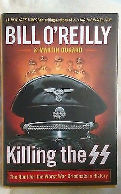 Killing the SS: The Hunt for the Worst War Criminals in History ( Hardcover_2018