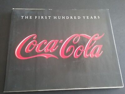 Vintage 1986 Coca Cola The First Hundred Years Hard Cover Book With Dust Jacket