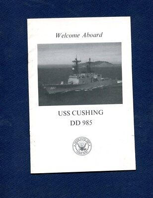 DD 985 USS CUSHING WELCOME ABOARD Booklet US Navy Ship Squadron Pamphlet