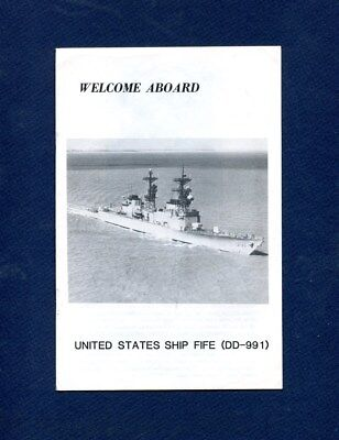 DD 991 USS FIFE WELCOME ABOARD Booklet US Navy Ship Squadron Pamphlet