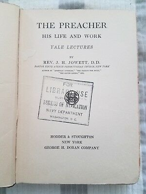 The Preacher - His Life and Work by J.H. Jowett - 1912