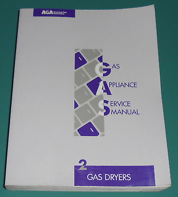 AGA Gas Appliance Service Manual GAS DRYERS XH8901 Repair Fix Illustrated OOP
