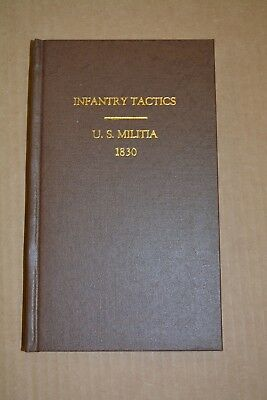 Infantry Tactics Published 1830 in Boston by Hilliard, Gray, Little and Wilkins