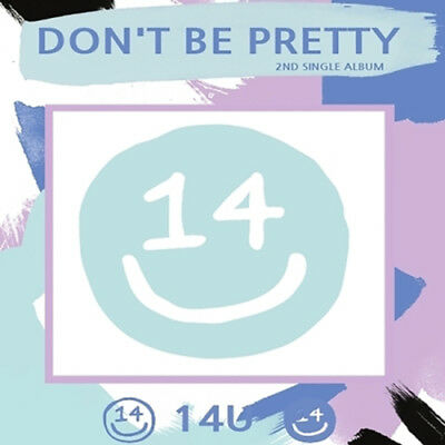 14U [DON'T BE PRETTY] 2nd Single Album CD+Booklet+1p Photo Card K-POP SEALED