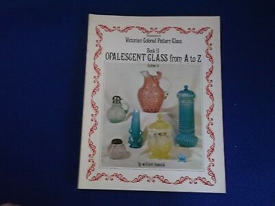 Victorian Colored Pattern Glass Book 2 Custard Glass From A to Z Heacock ~ PB G
