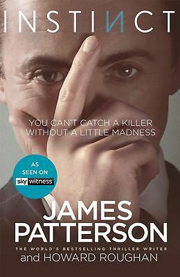 Instinct: Now a hit TV series starring Alan Cumming by James Patterson