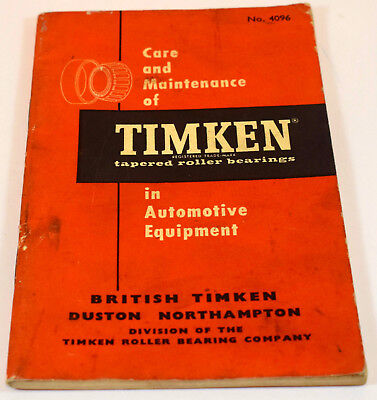 Care and Maintenance of TIMKEN Tapered Roller Bearings in Automotive Equipment