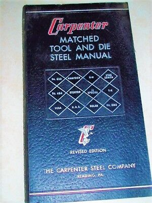 1943 Carpenter Steel Company Matched Tool & Die Steel Manual Book Revise Edition