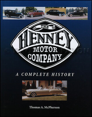 Complete History Of The Henney Moteur Company Packard 1928-1954 Corbillard