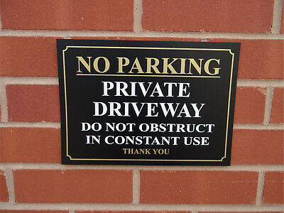 No Parking Private Driveway Do Not Obstruct In Constant Use Thank You Sign