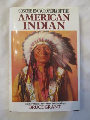 Old Book - Concise Encyclopedia Of The American Indian - 1994 Grant - HC w/DJ