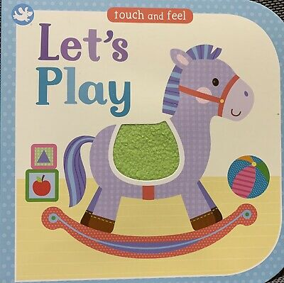 Lets Play Touch and Feel Board Book for Babies and Toddlers