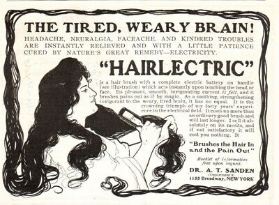 Antique Ad Medical Quack Medicine Dr A T Sanders Hairlectric Tired Weary Brain