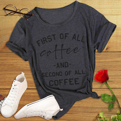 First of All Coffee Funny Stylish Women Short Sleeve Sports T Shirt AU Fast