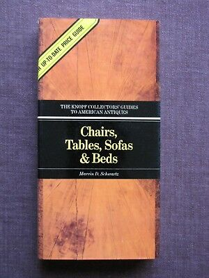 The Knopf Collectors Guide to American Antiques Chairs, Tables, Sofas & Beds PB