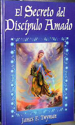 Secret of the Beloved Disciple (Spanish version) by James F. Twyman (2...