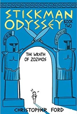 Stickman Odyssey: The Wrath of Zozimos Bk. 2 by Christopher Ford (2012 Hardcover