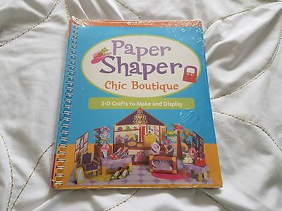 NEW Paper Shapers Chic Boutique 3-D Crafts Make and Display by Mary Beth Cryan