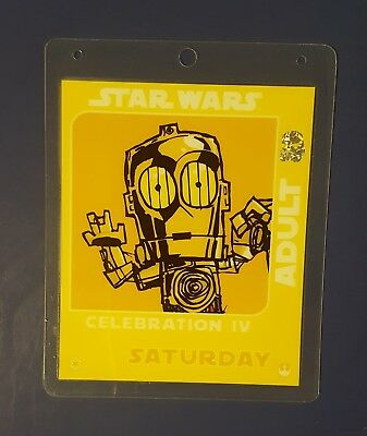 Star Wars Celebration IV 2007 Adult Saturday pass C-3PO badge Los Angeles ESB