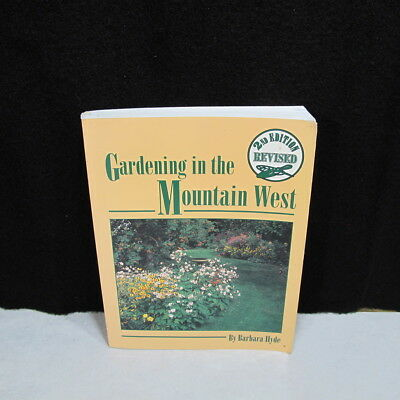 Gardening in The Mountain West by Barbara Hyde