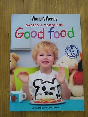 Women's Weekly Babies and Toddlers Good Food paperback book