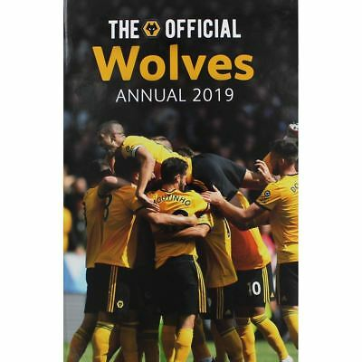 Wolverhampton Wanderers Official 2019 Annual Wolves Brand New Football Book