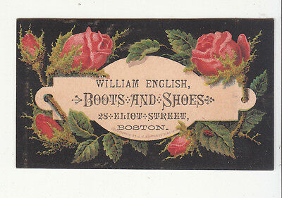 William English Boots & Shoes Eliot Street Boston Pink Roses Vict Card c 1880s