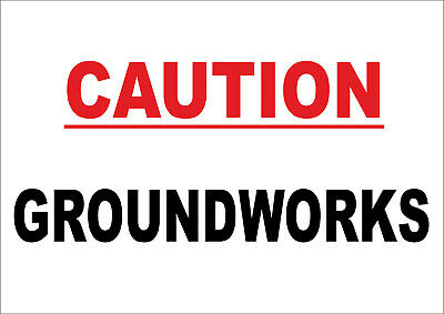 Caution groundworks Sign - Construction, Building Site PPE - Health and safety