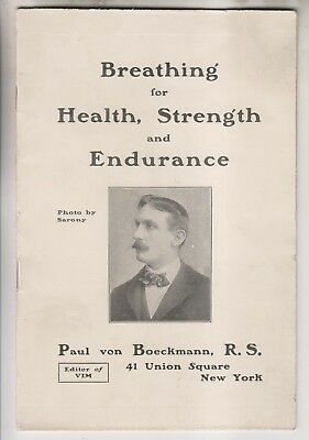 Vintage Booklet - Breathing For Health Strength & Endurance - P. Von Boeckmann
