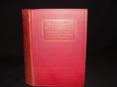 BULFINCHS MYTHOLOGY Antique Book 1913 The Age Of Fable Chivalry Legend