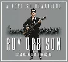 Roy Orbison: A Love So Beautiful: Roy Orbison & The Royal Philharmonic Orch [Cd]