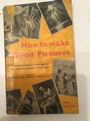 Kodak Guide How To Make Good Pictures