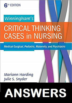 ANSWERS Winningham's Critical Thinking Cases in Nursing 6th Edition eBook/PDF