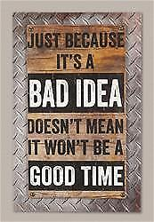 """Just Because It's A Bad Idea Box Sign 10.00"""" Width 15.75"""" Height Humor"""