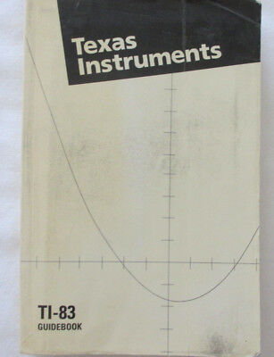 Texas Instruments TI83 Graphing Calculator Guidebook 1996 paperback