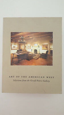 ART of the AMERICAN WEST Selections from the Gerald Peters Gallery Santa Fe NY