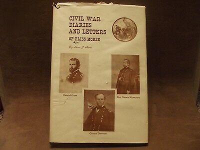 Civil War Diaries and Letters Book Signed by Loren J. Morse ~ with Signed Letter